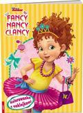 opracowanie zbiorowe - Fancy Nancy Clancy Kolorowanka z naklej/NA9101. NA-9101