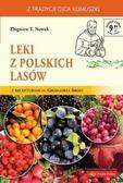 Zbigniew T. Nowak - Leki z polskich lasów