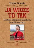 Temple Grandin - Ja widzę to tak