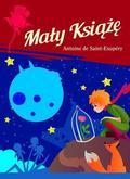 Antoine de Saint-Exupery - Mały Książę