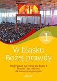 Śmiech Tadeusz, Kondrak Elżbieta - W blasku Bożej prawdy 1 Podręcznik do religii. Liceum, technikum. Szkoła ponadgimnazjalna