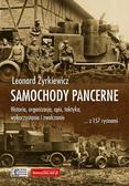 Żyrkiewicz Leonard - Samochody pancerne. Historia, organizacja, opis, taktyka, wykorzystanie i zwalczanie ... z 157 rycinami