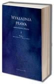 red.Potrzeszcz Jadwiga, red.Liżewski Bartosz - Wykładnia prawa - aspekty teoretyczne i praktyczne