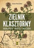 Paczuska Anna - Zielnik klasztorny Sekrety bożej apteki (wyd. 2019)
