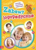 Pawlik Olga, Szostak Joanna - Zabawy logopedyczne Porady, ćwiczenia, wierszyki