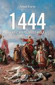 Foryt Artur - 1444 Krucjata polskiego króla