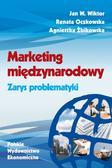 Wiktor W. Jan, Oczkowska Renata, Żbikowska Agnies - Marketing międzynarodowy. Zarys problematyki