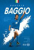 Raffaele Nappi - Roberto Baggio