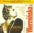 Wanda Wermińska Heroina sceny operowej. Andrea Chénier, Butterfly, Carmen, Tosca, Aida