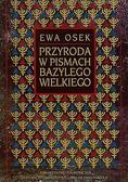 Osek Ewa - Przyroda w pismach Bazylego Wielkiego