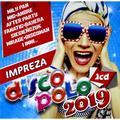 praca zbiorowa - Impreza Disco Polo 2019. 2CD
