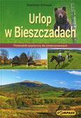 Stanisław Orłowski - Przewodnik turystyczny - Urlop w Bieszczadach