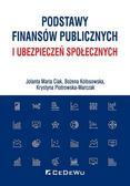 Jolanta Maria Ciak, Bożena Kołosowska, Krystyna P - Podstawy finansów publicznych i ubezpieczeń społ.