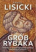 Lisicki Paweł - Grób Rybaka