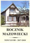 praca zbiorowa - Rocznik mazowiecki. Tom XXVIII (2017-2018)