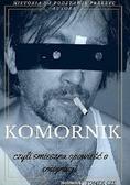 Tomasz Cze - Komornik, czyli śmieszna opowieść o emigracji