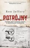 Ron Jeffery - Potrójny. Historia brytyjskiego agenta...