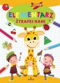 Ewelina Grzankowska - Elementarz żyrafki Hani