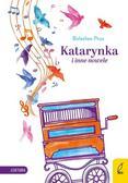 Prus Bolesław - Katarynka i inne nowele