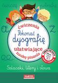 Krzemień-Przedwolska Joanna, Gdula Adam - Pokonać dysgrafię Ćwiczenia ułatwiające naukę pisania szlaczki litery i słowa