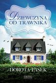 Pasek Dorota - Dziewczyna od trawnika