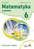 Z. Bolałek, M. Dobrowolska, A. Mysior, S. Wojtan - Matematyka SP 6 Z Plusem Arytmetyka wersja B GWO