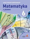 P. Zarzycki, M. Tokarska, A. Orzeszek - Matematyka SP 6 Z Plusem Zeszyt Ćwiczeń Podst.GWO