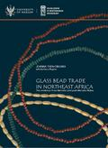 Then-Obłuska Joanna, Wagner Barbara - Glass bead trade in Northeast Africa.. The evidence from Meroitic and post-Meroitic Nubia
