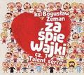 ks. Bogusław Zeman SSP - Zaśpiewajki cz.1 Talent serca CD