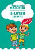 Opracowanie zbiorowe - Akademia malucha 5-latek Zeszyt 3