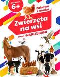 Opracowanie zbiorowe - Zwierzęta na wsi Zeszyt z naklejkami
