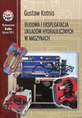 Gustaw Kotnis - Budowa i eksploatacja układów hydraulicznych..