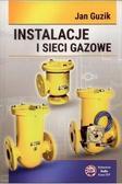 Jan Guzik - Instalacje i sieci gazowe