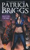 Briggs Patricia - Dotyk ognia. Mercedes Thompson Tom 9