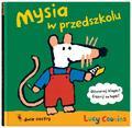 Lucy Cousins - Mysia w przedszkolu