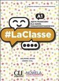 Delphine Jegou, Cedric Vial - LaClasse A1 Podręcznik + dostęp online CLE