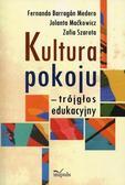 Jolanta Maćkowicz, Medero Fernando Barragan, Zofi - Kultura pokoju - trójgłos edukacyjny