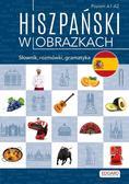Joanna Ostrowska - Hiszpański w obrazkach. Słownik, rozmówki...