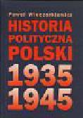 Wieczorkiewicz P. - Historia polityczna Polski 1935-1945
