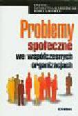 Markiewicz K., Wawer M. (red.) - Problemy społeczne we współczesnych organizacjach