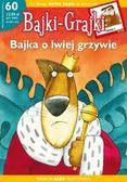 praca zbiorowa - Bajki-Grajki. Bajka o lwiej grzywie (gazetka + CD)