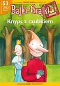 praca zbiorowa - Bajki-Grajki. Knyps z Czubkiem (gazetka + CD)