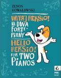 Zenon Kowalowski - Witaj Reksio! na 2 fortepiany PWM