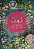 Grażyna Wasilewska - Polskie zioła lecznicze i uzdrawiające w.3