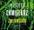Wojciech Chmielarz - Żmijowisko audiobook