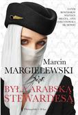Marcin Margielewski - Była arabską stewardesą