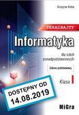 Grażyna Koba - Informatyka 1 LO Teraz bajty ZP w.2019 MIGRA