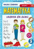 Guzowska Beata - Matematyka Zadania dla dzieci Poziom 1. Nauka i zabawa