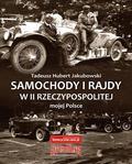 Jakubowski Tadeusz Hubert - Samochody i rajdy w II Rzeczypospolitej mojej Polsce