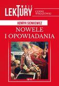 Henryk Sienkiewicz - Nowele i opowiadania TW